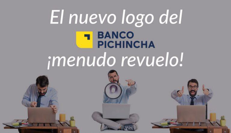 El nuevo logo del Banco Pichincha: menudo revuelo