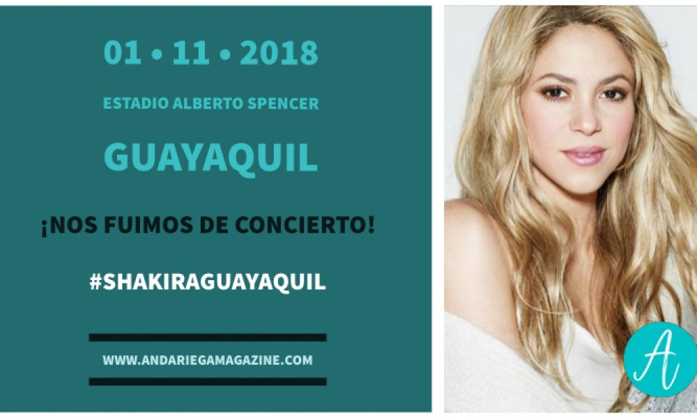 Shakira en Guayaquil