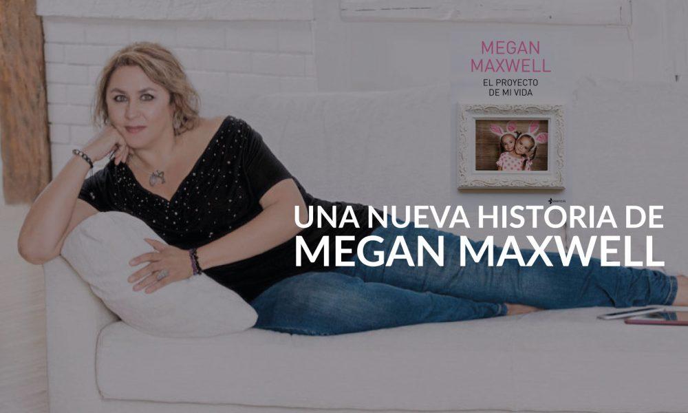 el-proyecto-de-mi-vida-megan-maxwel2